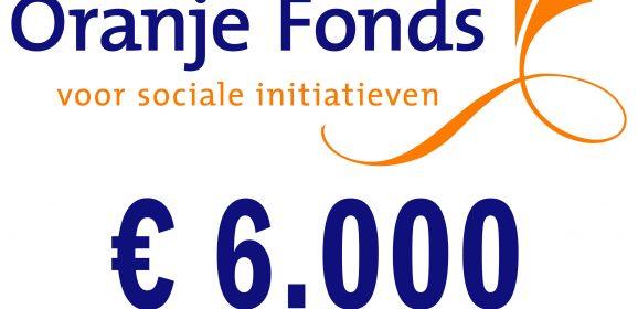 € 6.000 van het Oranje Fonds